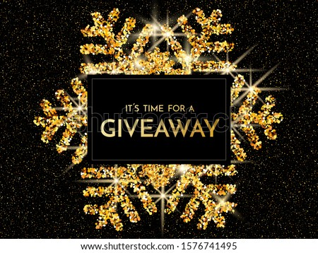 Time for a giveaway - banner template. It s time for a Giveaway phrase on gold and black background. Christmas and New Year giveaway - holiday baner template. Vector illustration.