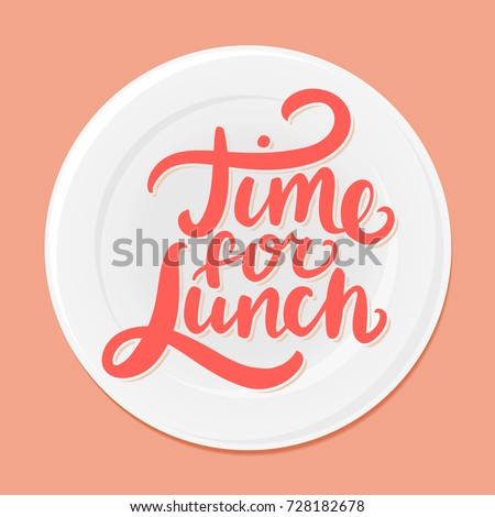 Time for lunch.
