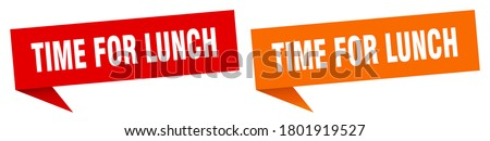 time for lunch banner.  time for lunch sign