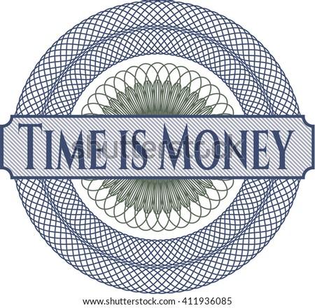 Time is Money rosette (money style emplem)
