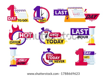 Time left set. Isolated clock, timer, calendar and hourglass with hour and day time left count down sign stickers. Countdown badge icon collection. Sale shopping offer vector illustration