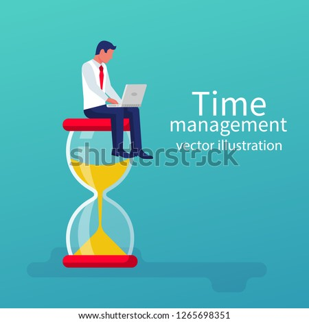 Time management control. Vector illustration flat design. Isolated on background. Businessman with laptop sitting working sitting on a big hourglass. Organization of process.