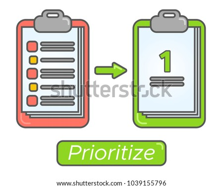 Time management goal priorities. Task priority plan concept design. Prioritize agenda. One thing.
