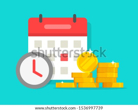 Time money savings vector, flat cartoon timer or clock with lots of loan or credit cash and calendar date, financial waiting reminder or transaction payment deadline, time save success modern concept