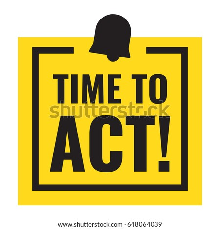 Time to act! Flat vector badge icon illustration.