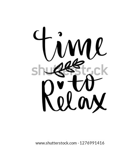 time to relax   vector hand