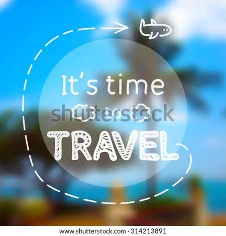 time to travel   inspirational