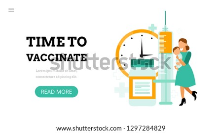 Time to vaccinate. Landing page template. Modern flat concept for web design. Vector illustration with vaccine, bottle and mom with baby.