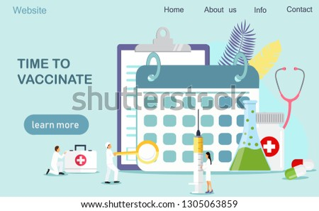 Time to vaccinate. Vector illustration syringe with vaccine, bottle, vaccination calendar and doctors. Modern vector illustration concepts for website and mobile website development, apps is presented
