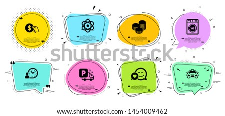 Tips, Atom and Dryer machine line icons set. Chat bubbles with quotes. Dating, Payment and Truck parking signs. Taxi, Time management symbols. Cash coins, Electron. Business set. Vector