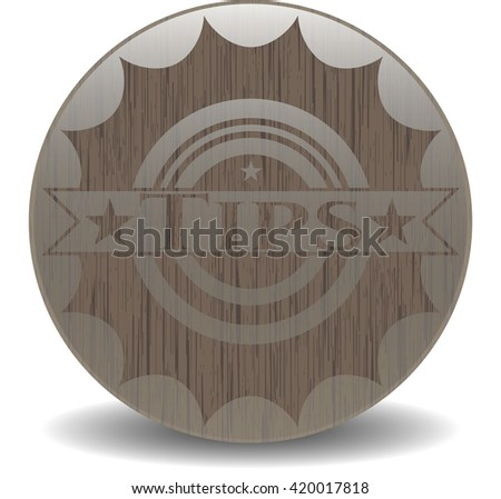 Tips badge with wooden background