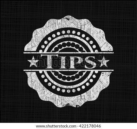 Tips chalkboard emblem on black board