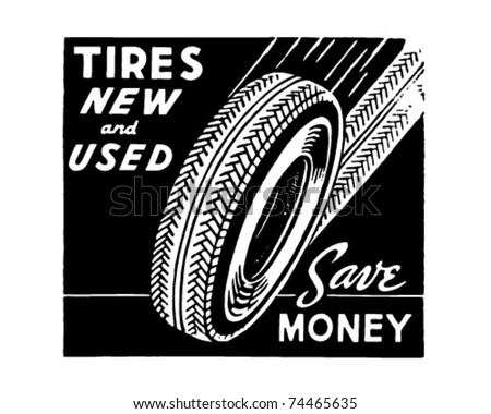 Tires New And Used - Retro Ad Art Banner