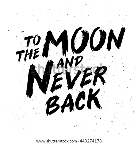 The Best I Love You To The Moon And Never Back Quotes - love quotes