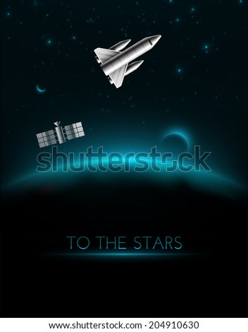 To the stars, cosmos background, eps 10
