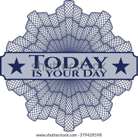 Today is your Day money style rosette