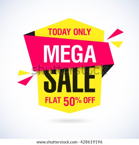 Today Only Mega Sale banner. Big super sale, flat 50% off. Vector illustration.