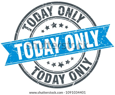 today only round grunge ribbon stamp