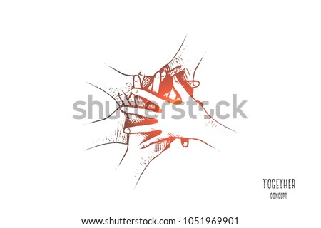 Together concept. Hand drawn people join hands together. Friends or colleagues with stack of hands showing unity and teamwork isolated vector illustration.