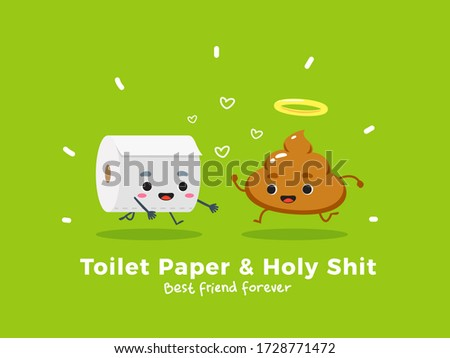 toilet paper and holy shit