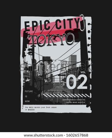 tokyo slogan on b w city