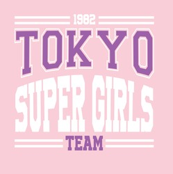Tokyo Super Girls slogan vector illustration for t-shirt and other uses