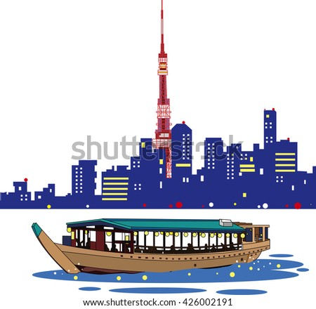tokyo tower and  pleasure boat