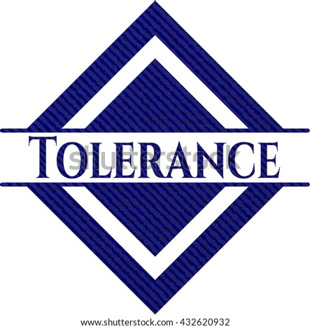 Tolerance badge with jean texture