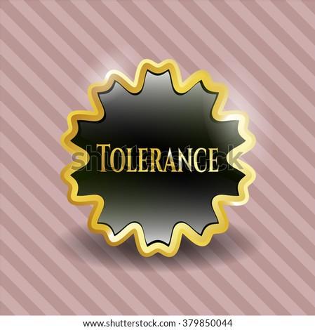 Tolerance gold emblem
