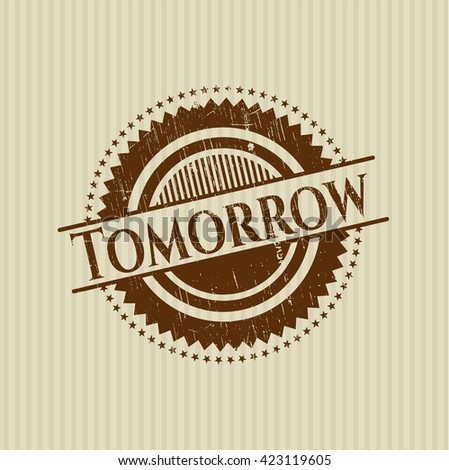 Tomorrow rubber stamp