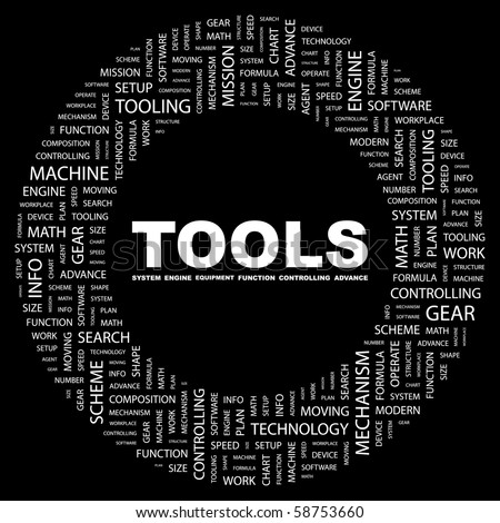 TOOLS. Word collage on black background. Illustration with different association terms.