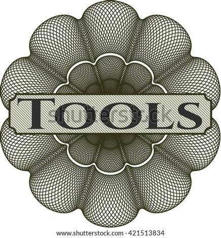 Tools written inside a money style rosette