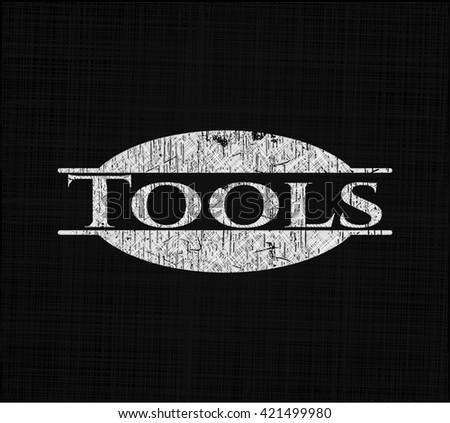 Tools written with chalkboard texture
