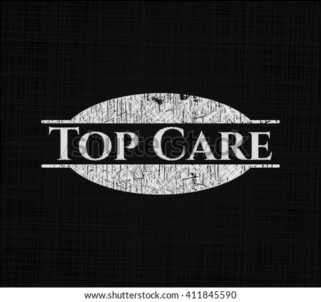 Top Care chalk emblem, retro style, chalk or chalkboard texture
