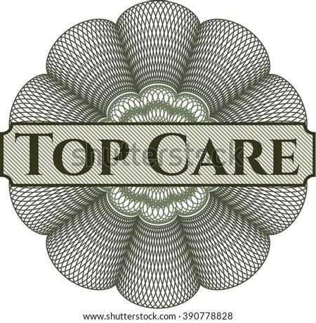 Top Care inside money style emblem or rosette