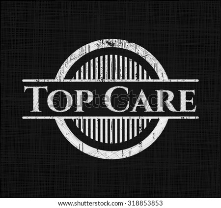 Top Care on chalkboard