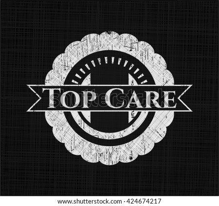Top Care written with chalkboard texture