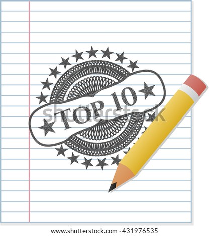 Top 10 drawn in pencil