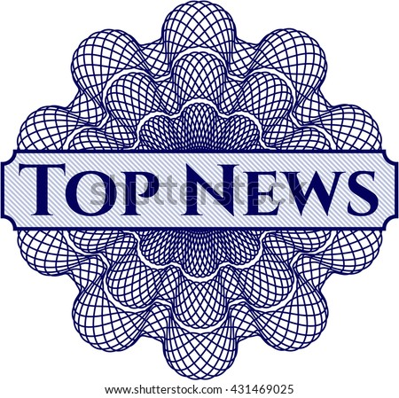 Top News written inside a money style rosette