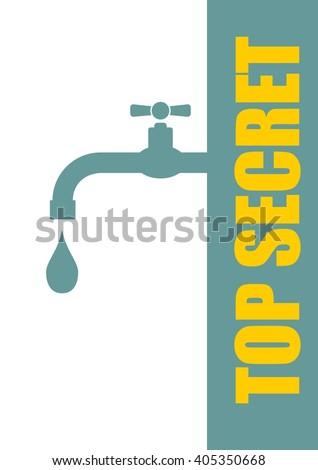 top secret leak from faucet