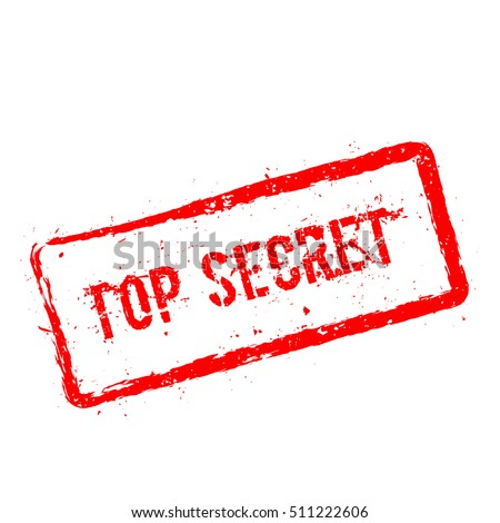 Top Secret red rubber stamp isolated on white background. Grunge rectangular seal with text, ink texture and splatter and blots, vector illustration.
