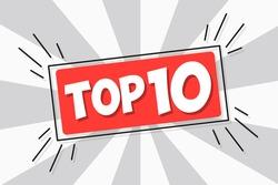 Top Ten label red sticker. Top 10. Best ten list. Vector illustration EPS10