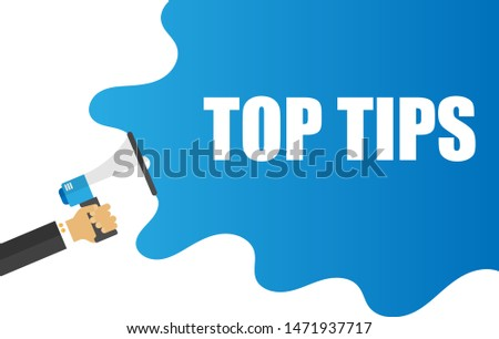 top tips megaphone. Banner with megaphone and text top tips. megaphone loudspeaker with message top tips. Cartoon illustration in comics style. colorful bussines concept. vector illustration.