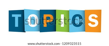 TOPICS colorful letters banner