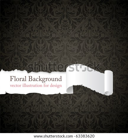 Torn seamless floral background for vintage design. Free place for text. Dark ornament with abstract flowers and leafs.