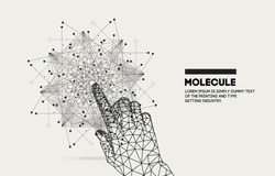 Touch the future. Innovations molecular systems intuitive thinking and development technologies in automatics cyborg systems and chemical industry. Future technologies geometry style.