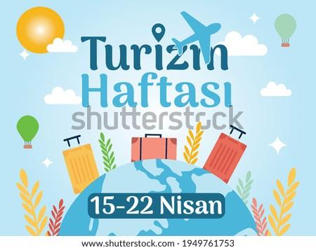 tourism week 15-22 april Turkish: 15-22 nisan turizm haftasi Stok fotoğraf ©