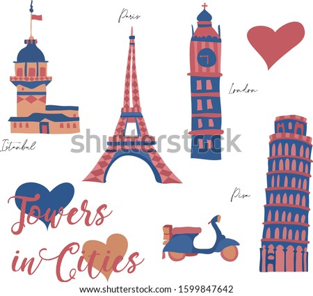 Tower-in-Cities-Maiden Tower, Big Ben, Pisa Tower, Eiffel Tower, Travel and Love