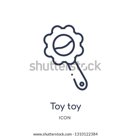 toy toy icon from toys outline collection. Thin line toy toy icon isolated on white background.
