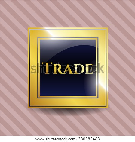 Trade gold emblem or badge